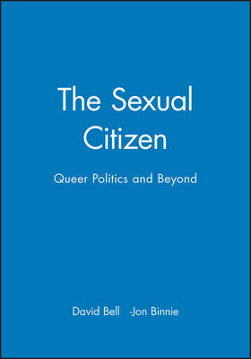 The Sexual Citizen: Queer Politics and Beyond (Paperback)