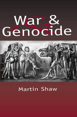 War and Genocide: Organised Killing in Modern Society (Paperback)