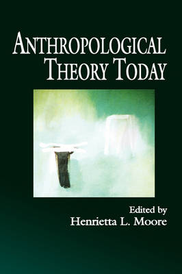 Anthropological Theory Today (Hardback)