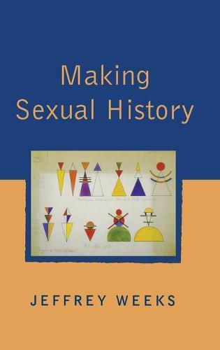Making Sexual History (Hardback)