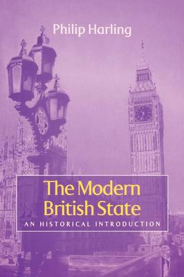 The Modern British State: An Historical Introduction (Paperback)