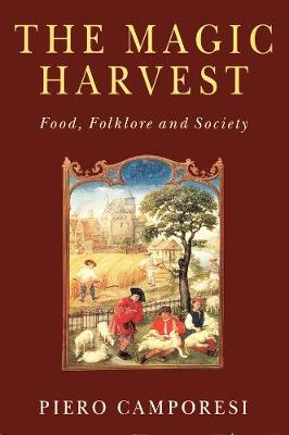 The Magic Harvest: Food, Folkore and Society (Paperback)