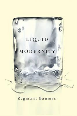 Liquid Modernity (Hardback)