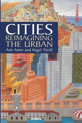Cities: Reimagining the Urban (Paperback)