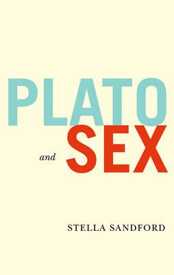 Plato and Sex - Feminist Revision (Hardback)