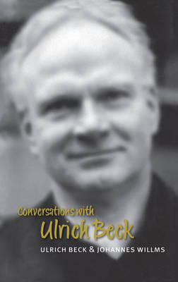 Conversations with Ulrich Beck - Conversations (Paperback)