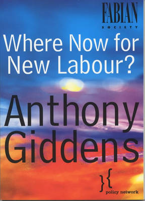Where Now for New Labour (Paperback)