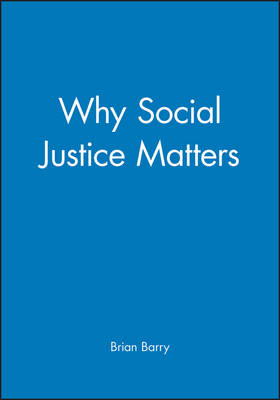 Why Social Justice Matters (Hardback)
