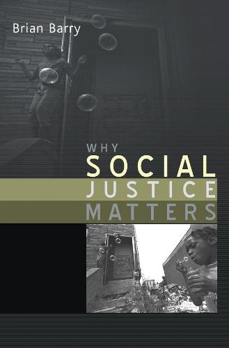 Why Social Justice Matters (Paperback)