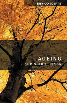 Ageing - Key Concepts (Paperback)