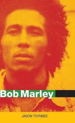 Bob Marley: Herald of a Postcolonial World? - Celebrities (Hardback)