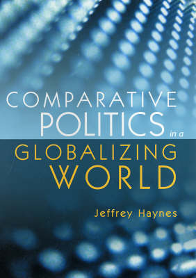 Comparative Politics in a Globalizing World (Paperback)