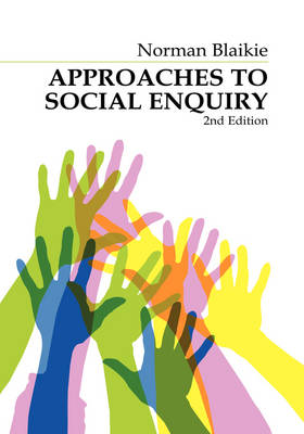 Approaches to Social Enquiry: Advancing Knowledge (Hardback)