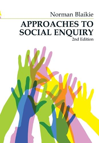 Approaches to Social Enquiry: Advancing Knowledge (Paperback)