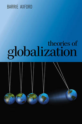 Theories of Globalization (Paperback)