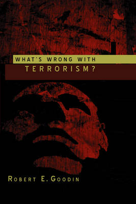 What's Wrong With Terrorism? (Paperback)