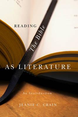 Reading the Bible as Literature (Hardback)