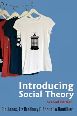 Introducing Social Theory (Hardback)