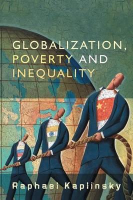 Globalization, Poverty and Inequality: Between a Rock and a Hard Place (Paperback)