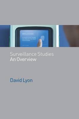 Surveillance Studies: An Overview (Paperback)