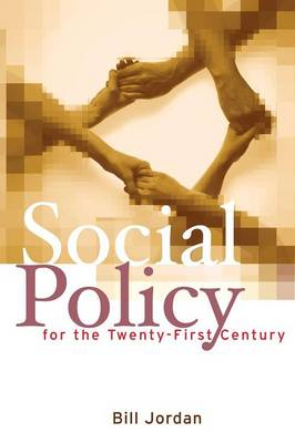 Social Policy for the Twenty-First Century: New Perspectives, Big Issues (Paperback)