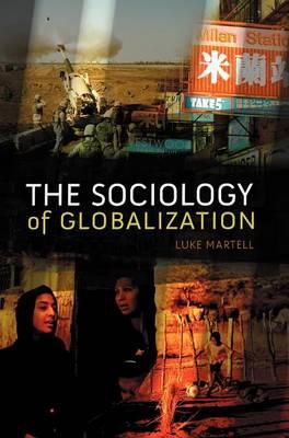 The Sociology of Globalization (Hardback)