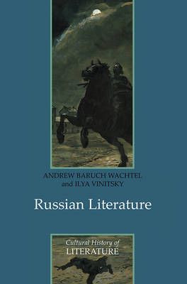 Russian Literature - Polity Cultural History of Literature Series (Paperback)