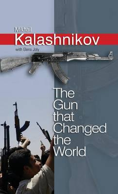 The Gun that Changed the World (Hardback)