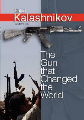 The Gun that Changed the World (Paperback)