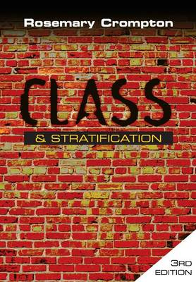Class and Stratification (Paperback)