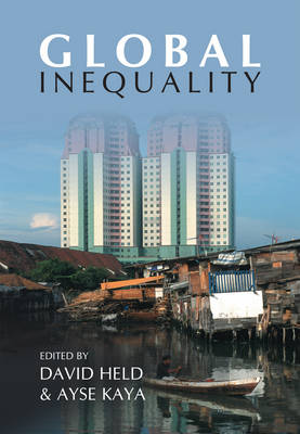 Global Inequality: Patterns and Explanations (Hardback)