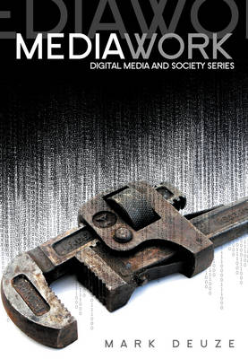 Media Work - Digital Media and Society (Paperback)