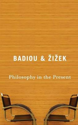 Philosophy in the Present (Paperback)