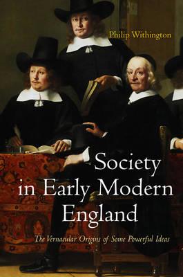 Society in Early Modern England (Hardback)
