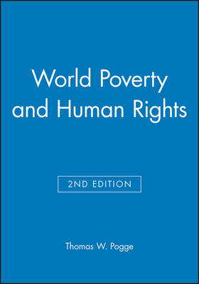 World Poverty and Human Rights (Hardback)