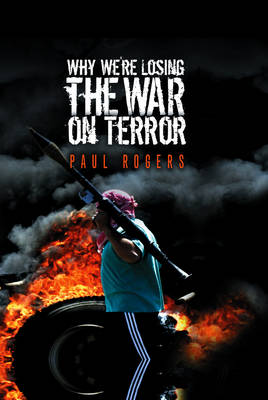 Why We're Losing the War on Terror (Paperback)