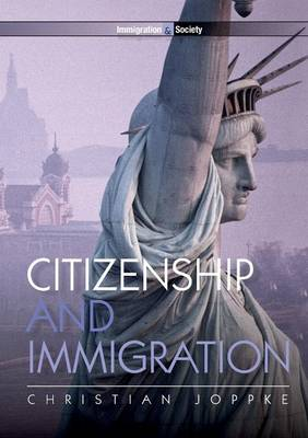 Citizenship and Immigration - Immigration and Society (Paperback)
