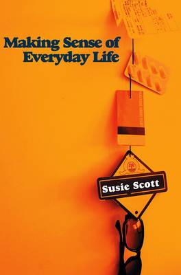 Making Sense of Everyday Life (Hardback)
