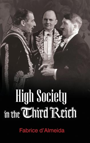 High Society in the Third Reich (Hardback)