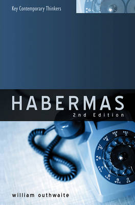 Habermas: A Critical Introduction - Key Contemporary Thinkers (Hardback)