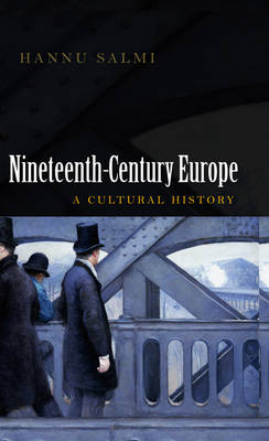 19th Century Europe: A Cultural History (Paperback)