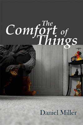 The Comfort of Things (Hardback)
