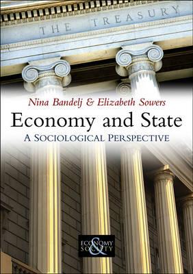 Economy and State - Economy and Society (Hardback)