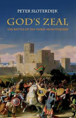 God's Zeal: The Battle of the Three Monotheisms (Paperback)