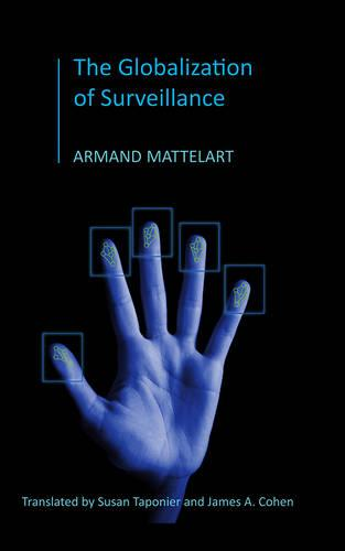 The Globalization of Surveillance (Paperback)