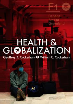 Health and Globalization (Hardback)