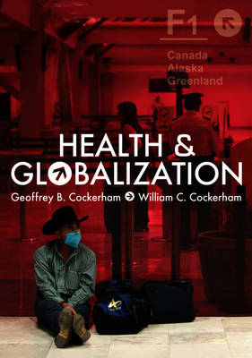 Health and Globalization (Paperback)