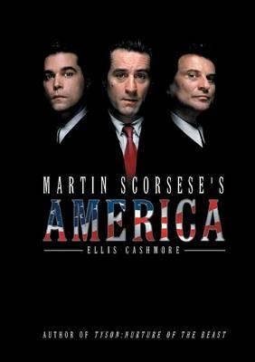 Martin Scorsese's America - America Through the Lens (Paperback)
