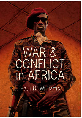 War and Conflict in Africa (Hardback)