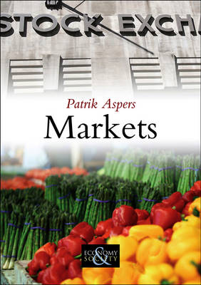 Markets - Economy and Society (Hardback)